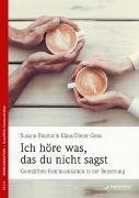 Cover-Bild zu Pásztor, Susann: Ich höre was, das du nicht sagst