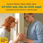 Cover-Bild zu Pasztor, Susann: Ich höre was, das du nicht sagst