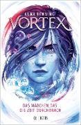 Cover-Bild zu Vortex - Das Mädchen, das die Zeit durchbrach (eBook) von Benning, Anna