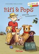 Cover-Bild zu Taschinski, Stefanie: Bifi und Pops. Mission Hundeschule