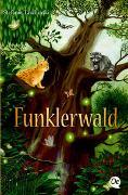 Cover-Bild zu Taschinski, Stefanie: Funklerwald