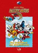 Cover-Bild zu Alles über Micky Maus. Vom Dreikäsehoch zum Meisterdetektiv von Disney, Walt
