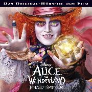 Cover-Bild zu Disney - Alice im Wunderland - Hinter den Spiegeln (Audio Download) von Bingenheimer, Gabriele