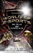 Cover-Bild zu Lenk, Fabian: World of E-Sports: Die Falle der Assassinen (eBook)