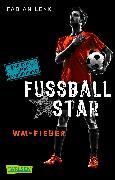 Cover-Bild zu Lenk, Fabian: Fußballstar 2: WM-Fieber