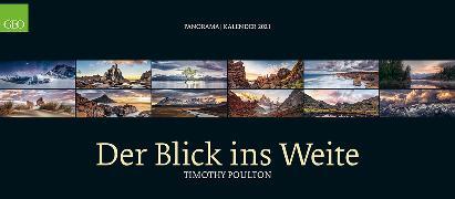 Cover-Bild zu GEO Panorama: Der Blick ins Weite 2021 - Panaorama-Kalender - Wand-Kalender - Großfromat-Kalender - 137x60 von Poulton, Timothy