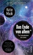 Cover-Bild zu Mack, Katie: Das Ende von allem* (eBook)