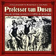 Cover-Bild zu Freund, Marc: Professor van Dusen, Die neuen Fälle, Fall 23: Professor van Dusen und die Witwentröster von Bombay (Audio Download)