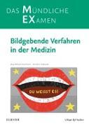 Cover-Bild zu Oestmann, Jörg Wilhelm: MEX Das mündliche Examen - Bildgebende Verfahren in der Medizin (eBook)