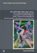 Cover-Bild zu Schneider, Florian (Beitr.): Geschlechtsinkongruenz, Geschlechtsdysphorie und Trans-Gesundheit (eBook)