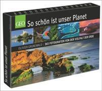 Cover-Bild zu So schön ist unser Planet von Grunewald, Olivier (Fotogr.)