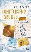 Cover-Bild zu West, Kasie: Fünftausend Gründe, warum ich dich liebe (eBook)