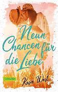 Cover-Bild zu West, Kasie: Neun Chancen für die Liebe (eBook)