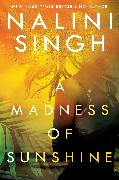 Cover-Bild zu Singh, Nalini: A Madness of Sunshine (eBook)
