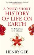 Cover-Bild zu Gee, Henry: A (Very) Short History of Life On Earth (eBook)