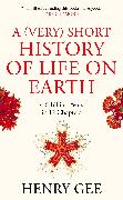Cover-Bild zu Gee, Henry: A (Very) Short History of Life On Earth