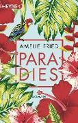 Cover-Bild zu Paradies von Fried, Amelie