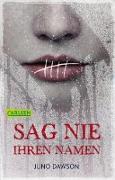 Cover-Bild zu Dawson, Juno: Sag nie ihren Namen (eBook)