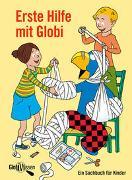 Cover-Bild zu Alves, Katja: Erste Hilfe mit Globi