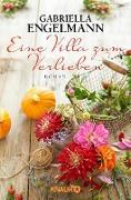 Cover-Bild zu Eine Villa zum Verlieben (eBook) von Engelmann, Gabriella