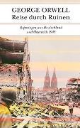Cover-Bild zu Orwell, George: Reise durch Ruinen