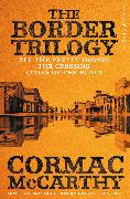 Cover-Bild zu The Border Trilogy von McCarthy, Cormac