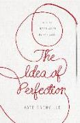 Cover-Bild zu The Idea of Perfection von Grenville, Kate