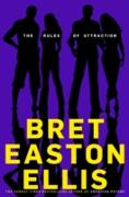 Cover-Bild zu The Rules of Attraction (eBook) von Easton Ellis, Bret