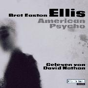 Cover-Bild zu American Psycho (Audio Download) von Ellis, Bret Easton