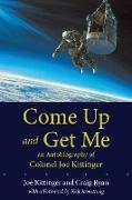 Cover-Bild zu Kittinger, Joe: Come Up and Get Me (eBook)
