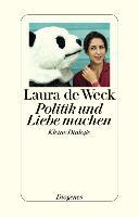 Cover-Bild zu Politik und Liebe machen von de Weck, Laura