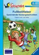Cover-Bild zu Lenk, Fabian: Fußballfieber - Leserabe 2. Klasse - Erstlesebuch für Kinder ab 7 Jahren