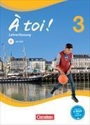 Cover-Bild zu À toi! 3. Lehrwerk für den Französischunterricht. Lehrerfassung von Herzog, Walpurga
