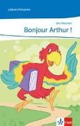 Cover-Bild zu Koesten, Léo: Bonjour, Arthur!