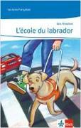 Cover-Bild zu Koesten, Leo: L'école du Labrador