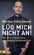 Cover-Bild zu Lüg mich nicht an! von Schollmeyer, Markus