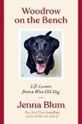 Cover-Bild zu Blum, Jenna: Woodrow on the Bench (eBook)