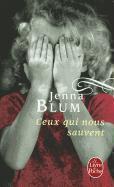 Cover-Bild zu Blum, Jenna: Ceux Qui Nous Sauvent