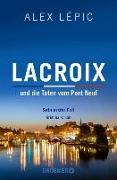 Cover-Bild zu Lacroix und die Toten vom Pont Neuf: Sein erster Fall von Lépic, Alex
