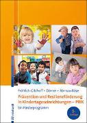 Cover-Bild zu Fröhlich-Gildhoff, Klaus: Prävention und Resilienzförderung in Kindertageseinrichtungen - PRiK
