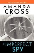 Cover-Bild zu Cross, Amanda: An Imperfect Spy