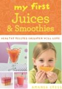 Cover-Bild zu Cross, Amanda: My First Juices and Smoothies (eBook)