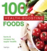 Cover-Bild zu Cross, Amanda: 100 Health-Boosting Foods (eBook)