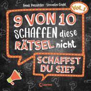 Cover-Bild zu Passfeller, Frank: 9 von 10 schaffen diese Rätsel nicht - schaffst du sie? - Vol. 1