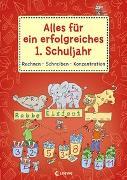 Cover-Bild zu Loewe Lernen und Rätseln (Hrsg.): Alles für ein erfolgreiches 1. Schuljahr - Rechnen Schreiben Konzentration