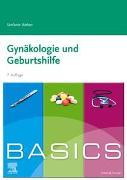 Cover-Bild zu BASICS Gynäkologie und Geburtshilfe von Weber, Stefanie