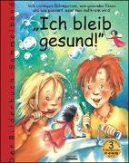 Cover-Bild zu Spathelf, Bärbel: Ich bleib gesund!