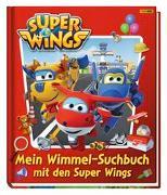 Cover-Bild zu Super Wings: Mein Wimmel-Suchbuch mit den Super Wings von Panini