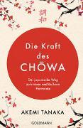 Cover-Bild zu Tanaka, Akemi: Die Kraft des Chowa