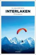 Cover-Bild zu Interlaken von Götschi, Silvia